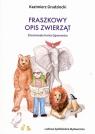Fraszkowy opis zwierząt Grudziecki Kazimierz