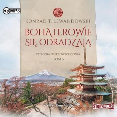 Trylogia dalekowsch. T.3 Bohaterowie... (Audiobook) Konrad T. Lewandowski