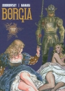 Borgia III Płomienie stosu Jodorowsky Alexandro, Manara Milo