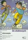 Dodaj do ulubionych Informatyka 4-6 Podręcznik z ćwiczeniami z płytą CD