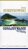 Odnajdywanie sensu Surdykowski Jerzy