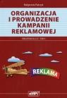 Organizacja i prowadzenie kampanii reklamowej Kwalifikacja A.27 Tom 2 Pańczyk Małgorzata