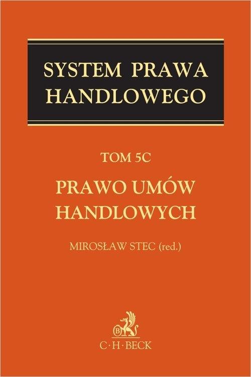 Prawo umów handlowych T.5C System Prawa Handlowego