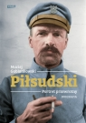 Piłsudski. Portret przewrotny. Biografia