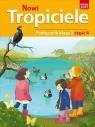 Nowi Tropiciele, podręcznik. Klasa 3, część 4 Edukacja wczesnoszkolna praca zbiorowa