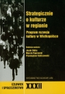 Strategicznie o kulturze w regionie Program rozwoju kultury w Wielkopolsce