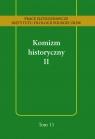 Komizm historyczny II