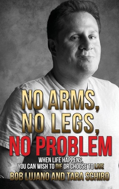 No Arms, No Legs, No Problem Lujano Bob