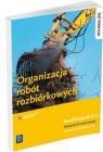 Organizacja robót rozbiórkowych Podręcznik do nauki zawoduTechnik Maj Tadeusz