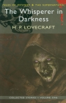 Collected Stories The Whisperer in Darkness Lovecraft H. P.