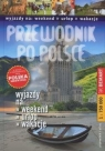 Przewodnik po Polsce Wyjazdy na weekend