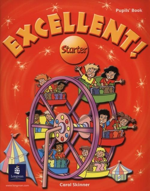 Excellent! Starter Pupil's Book Skinner Carol