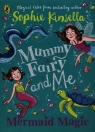 Mummy Fairy and Me Mermaid Magic Kinsella Sophie