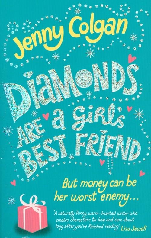 Diamonds are a Girl's Best Friend Colgan Jenny