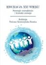 Edukacja XXI wieku Strategia zarządzania i kierunki rozwoju Krawczyńska Zaucha Tatiana