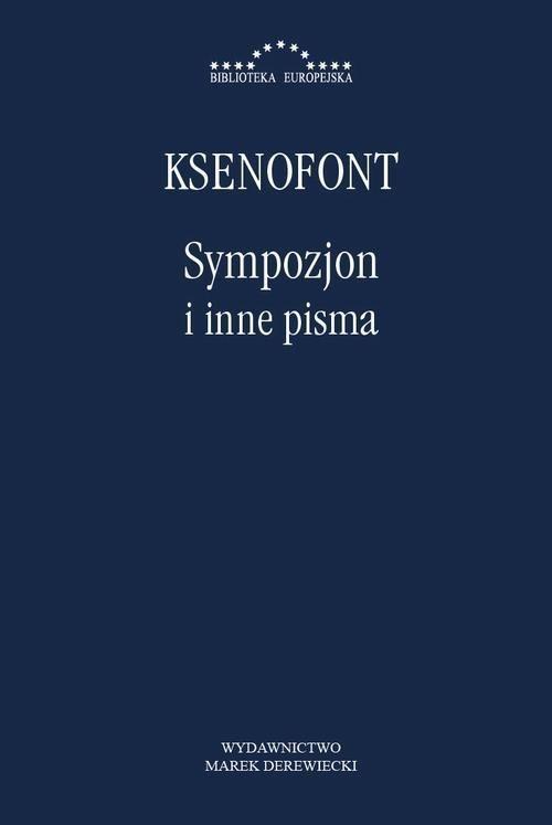 Sympozjon i inne pisma Ksenofont