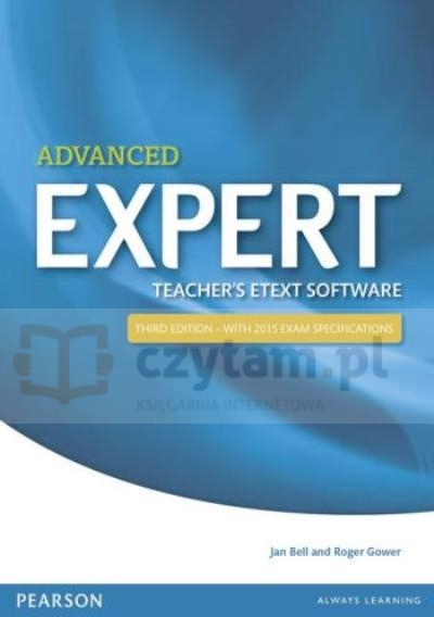 Advanced Expert 3ed eText Teacher CDR Jan Bell, Roger Gower
