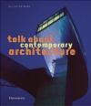 Talk About Contemporary Architecture Gilles de Bure, G. de Bure