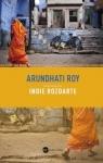 Indie rozdarte Roy Arundhati