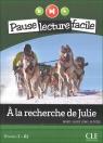 A la recherche de julie + CD audio Lions-Olivieri Marie-Laure