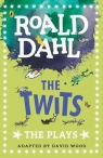 The Twits The Plays Dahl Roald
