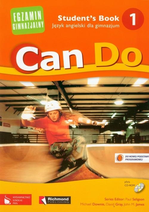 Can Do 1 Student`s Book + CD Język angielski dla gimnazjum Downie Michael, Gray David, Jimenez Juan Manuel