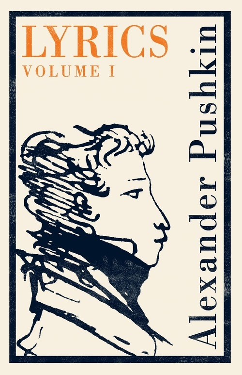 Lyrics Volume 1 Pushkin Alexander