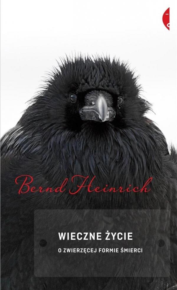 Wieczne życie Bernd Heinrich