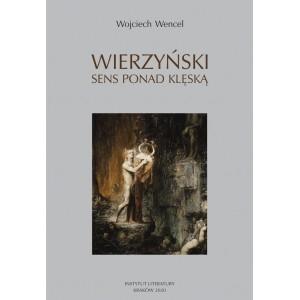 Wierzyński. Sens ponad klęską (Uszkodzona okładka) Wencel Wojciech