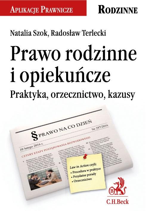 Prawo rodzinne i opiekuńcze Szok Natalia, Terlecki Radosław