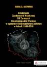 Działalność Żandarmerii Wojskowej Sił Zbrojnych Rzeczypospolitej Polskiej w systemie bezpieczeństwa państwa w latach 1999-2018