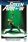Green Arrow T.5 Konstelacja strachu praca zbiorowa