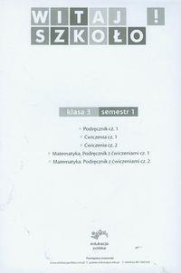Witaj szkoło! 3 Podręcznik Część 1 Korcz Anna