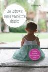 Jak uzdrowić swoje wewnętrzne dziecko