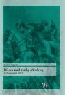 Bitwa nad rzeką Moskwą 5-7 września 1812 Rogacki Tomasz