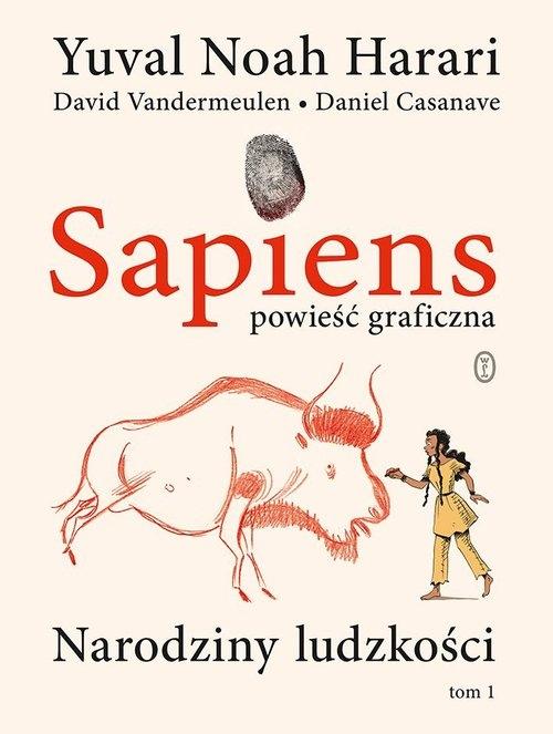 Sapiens Powieść graficzna. Harari Yuval Noah,Vandermeulen David