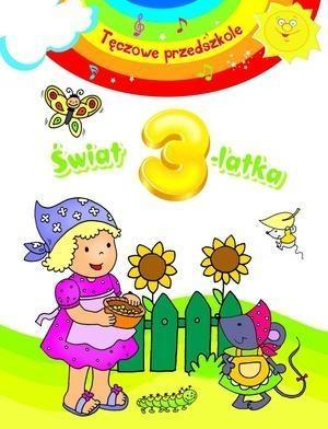 Świat 3-latka. Tęczowe przedszkole Anna Wiśniewska