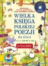 Wielka księga polskiej poezji dla dzieci