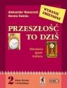 Przeszłość to dziś 2 Podręcznik Część 1 Literatura, język, kultura