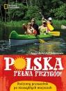 Polska pełna przygód!
