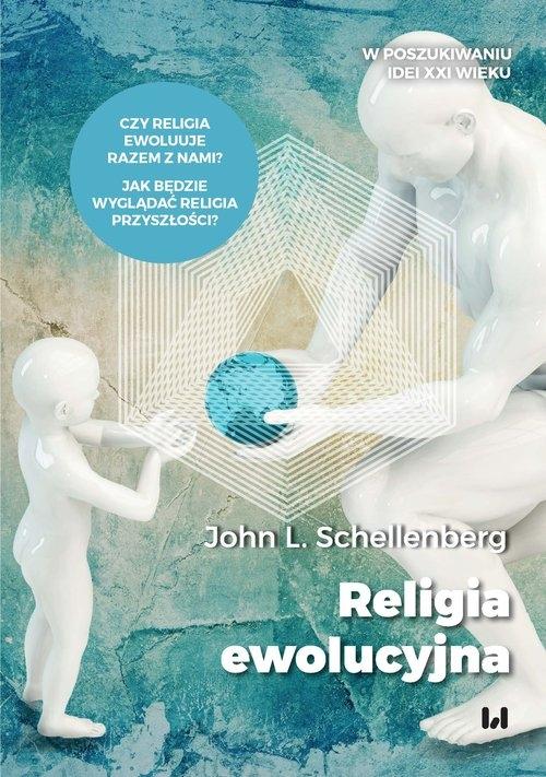Religia ewolucyjna Schellenberg John L.