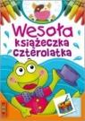Wesoła książeczka czterolatka