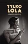Tylko Lola