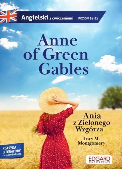 Anne of Green Gables/Ania z Zielonego Wzgórza. Montgomery Lucy Maud