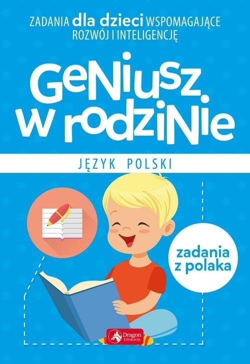 Geniusz w rodzinie Jezyk polski Baturo Iwona