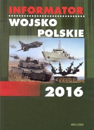 Informator Wojsko Polskie 2016 praca zbiorowa