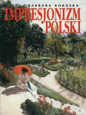 Impresjonizm polski Kokoska Barbara