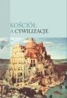 Kościół a cywilizacje