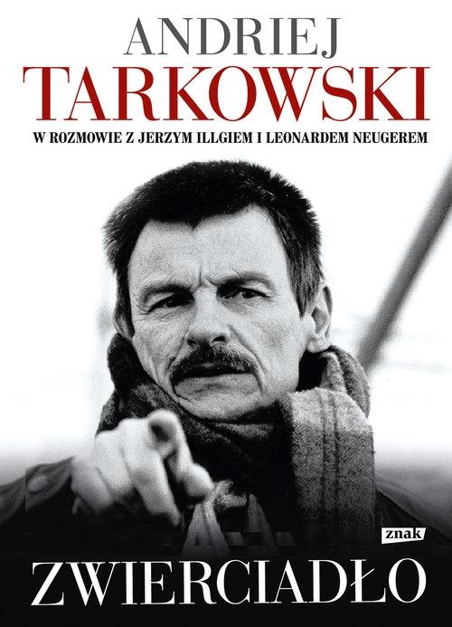 Zwierciadło Tarkowski Andriej, Illg Jerzy, Neuger Leonard