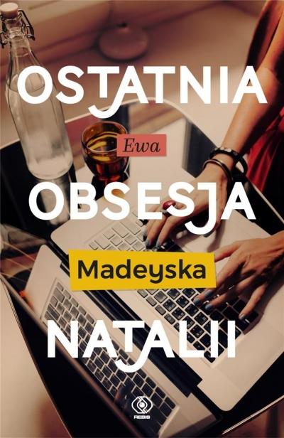 Ostatnia obsesja Natalii Ewa Madeyska